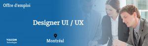 Offre d'emploi: Designer UI/UX – Intégrateur multimédia